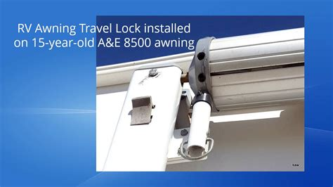 rv awning lock rv awning travel lock facts youtube