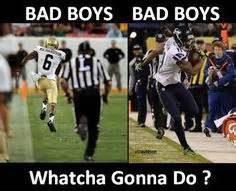 Bad Boys Bad Boys Whatcha Gonna Do Whatcha Gonna Do When They Come For You by Seattle Seahawks Rawk On 5494 Pins
