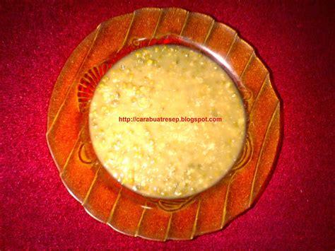 membuat aneka bubur khas madura resep masakan indonesia