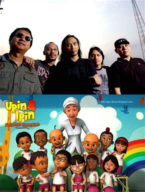 film upin dan ipin baru lahir keren lagu karya para musisi indonesia ini jadi