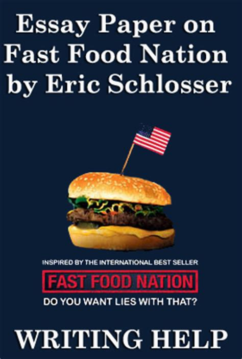Fast Food Nation Essay Free by Eric Schlosser Quotes Quotesgram