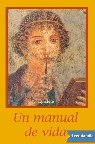 manual de vida 8434414880 un manual de vida epicteto descargar epub y pdf gratis lectulandia