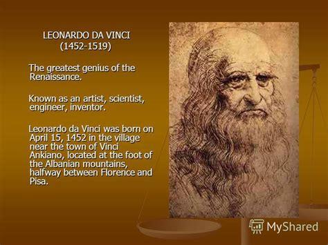 biography of leonardo da vinci as a scientist презентация на тему quot leonardo da vinci golanov vadim 11 l