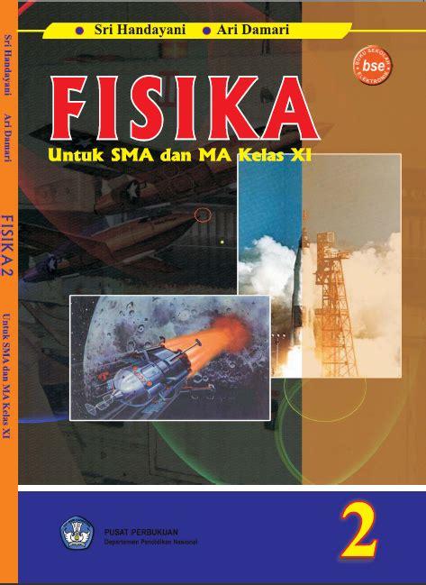 Buku Pelajaran Fisika Kelas 2 Sma buku fisika sma sains itu menyenangkan
