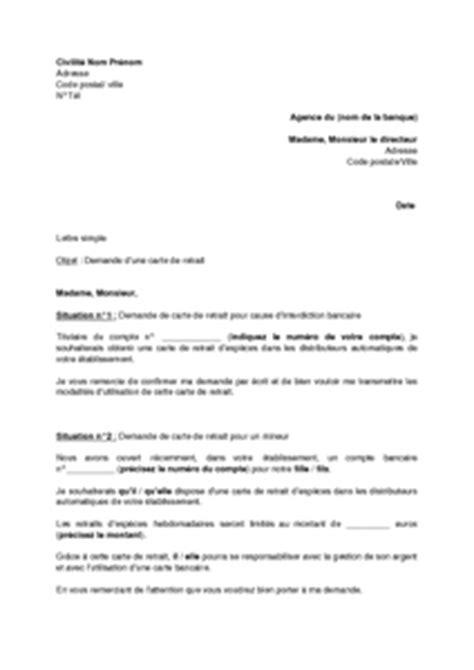 Exemple De Lettre De Demande De Relevé Bancaire Exemple Gratuit De Lettre Demande Une Carte Bancaire Retrait