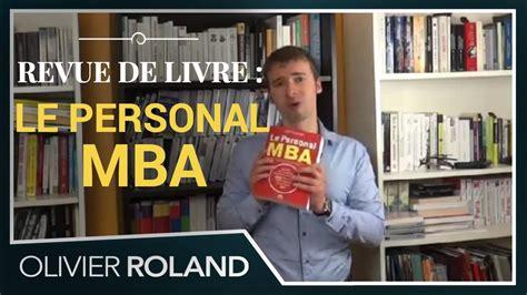 Le Personal Mba by Le Personal Mba De Josh Kaufman Pr 233 D Olivier Roland