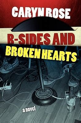 broken hearts only books b sides and broken hearts by caryn reviews