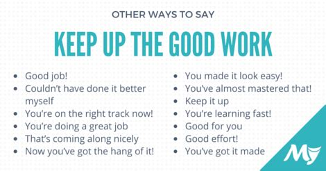 better synonym other ways to say quot keep up the work