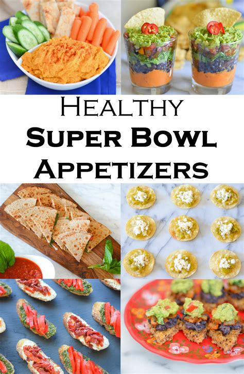super bowl appetizers healthy super bowl recipes for everyone luci s morsels