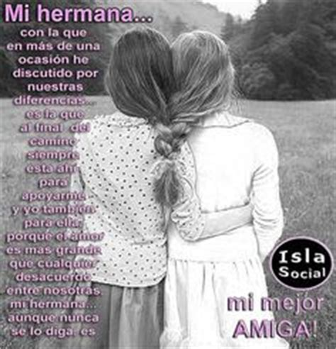 imagenes de amor para mi hermana 1000 images about pa frases on pinterest frases