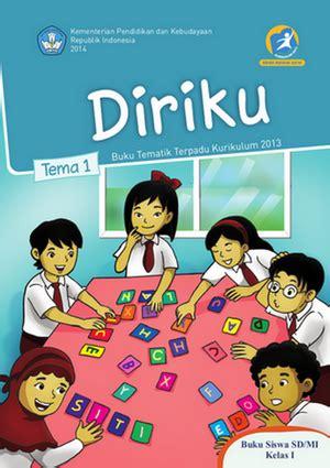 Buku Tematik Sd Mi Kelas 1g Benda Binatang Tanaman Di Sekitarku langitoejoeh buku tematik kurikulum 2013 kelas 1 s d 6 sekolah dasar tahun 2015