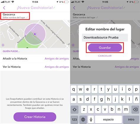 snapchat upload android como crear una geohistoria en snapchat ios android
