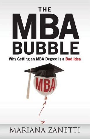Obtaining An Mba by The Mba Why Getting An Mba Degree Is A Bad Idea