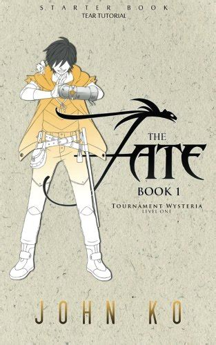 how to in every tournament volume two books the fate book 1 tournament wysteria volume 1