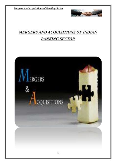 Mergers And Acquisitions In Indian Banking Sector Mba Project by Mergers And Acquisitions Lekha