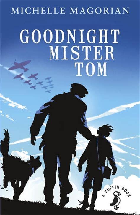 goodnight mister tom 0141353848 goodnight mister tom penguin books australia