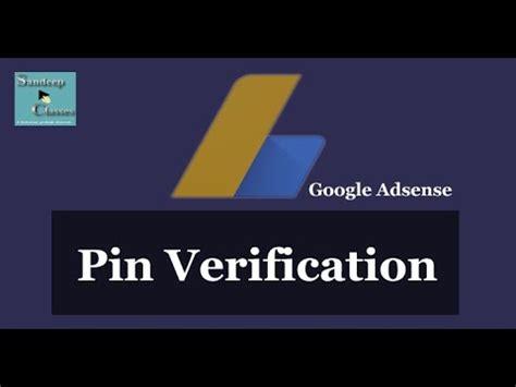 adsense verification without pin google adsense pin verification full video adsense
