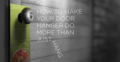 Door Knob Advertising Flyers by How To Make Your Door Hanger Do More Than Just Hang Printplace