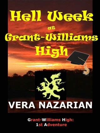 grant williams books hell week at grant williams high by vera nazarian