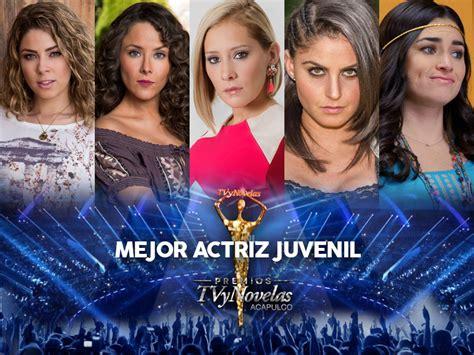 premios tv y novelas 2 016 premios tvynovelas 2016 ganadores mejor actriz juvenil