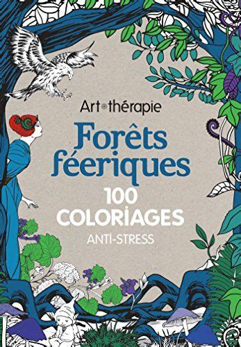 forets feeriques  coloriages anti stress  marthe