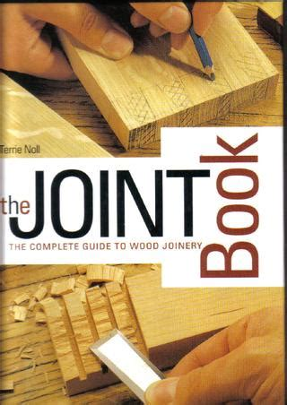 joint book  complete guide  wood joinery