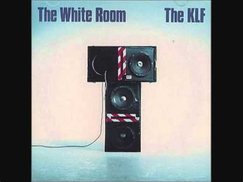 klf the white room the klf the white room quot what time is lp mix quot uk album