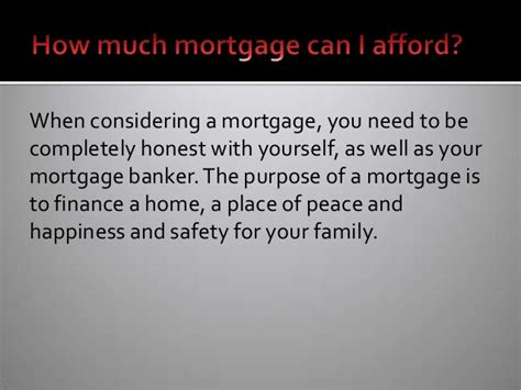 how much can i afford for a house mortgage how much can i afford