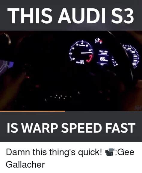 Damn That Was Fast by 25 Best Memes About Warp Warp Memes