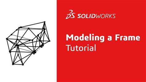 frame design solidworks modeling an fsae frame tutorial solidworks youtube