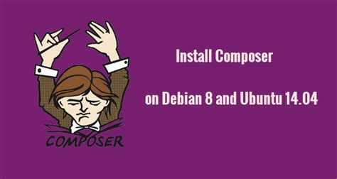 install phabricator on ubuntu 14 04 nginx cloud server how to install composer php denpendency manager on debian