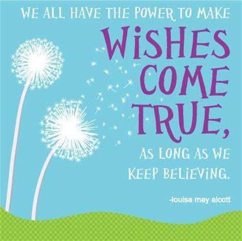 Wishes Come True Wishes Come True Quotes