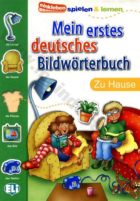 erstes date zu hause němčina mein erstes deutsches bildw 246 rterbuch zu hause