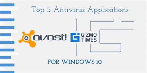 best antivirus for windows top 5 best antivirus applications for windows 10