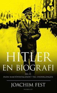Hitler En Biografi D 1 | hitler en biografi d 2 joachim fest pocket bokus