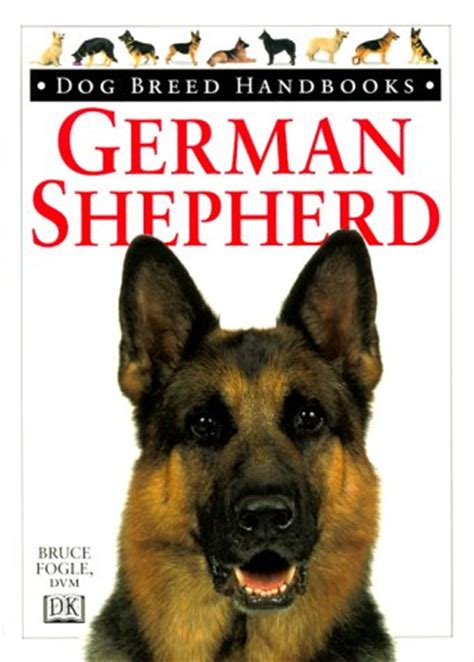 your german shepherd your series books breed handbooks german shepherd by bruce fogle