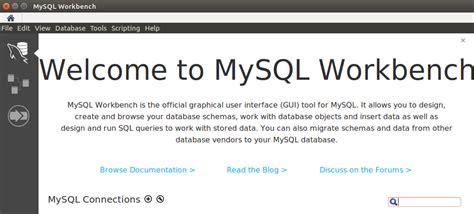 configure mysql xp ubuntu install and configure mysql workbench on ubuntu 16 04