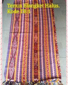 Kain Tenun Ikat Blangket Halus 1 1000 images about tenun kain handmade indonesia on blankets blazers and handmade