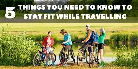 5 things you need to to stay fit while travelling