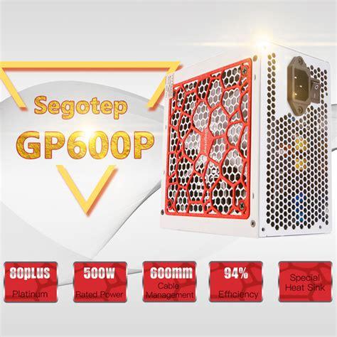 Segotep Gaming Psu 600w Gp700p 80 Plus Platinum segotep gp600p 500w atx pc computer power supply desktop gaming psu 80plus platinum active pfc