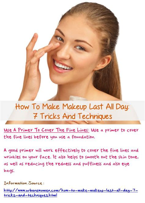 makeup tricks to hide fine lines in forhead how to make makeup last all day 7 tricks and techniques