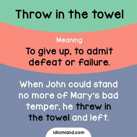 I Give Up I Throw In The Towel I Take My Hat To by Idiom Of The Day Throw In The Towel Meaning To Give Up