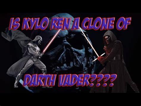 Kaos Kylo Ren is kylo ren a clone of darth vader kaos theory 1