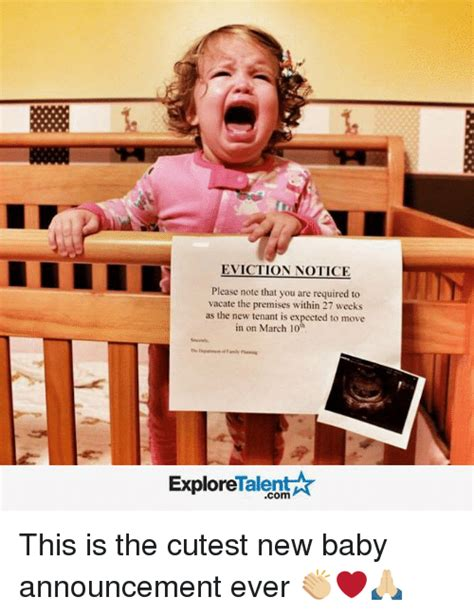 Baby Announcement Meme - eviction notice please note that you are required to