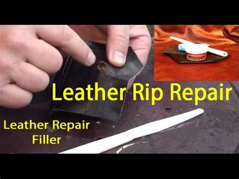 How To Fix Tear In Leather Sofa Leather Repair Filler Leather Tear Repair How To Fix A Tear In Leather