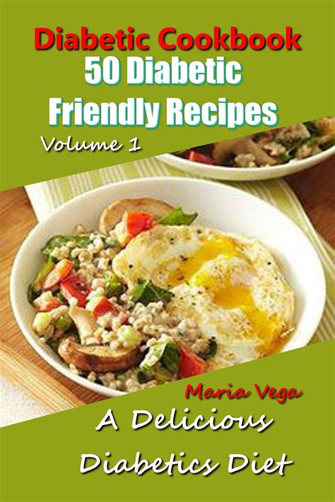 vegetarian cookbook for diabetics tasty diabetes friendly recipes books diabetic cookbook 50 diabetic friendly recipes free
