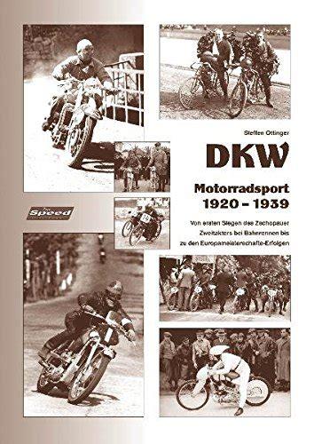 Motorradsport Schweiz by Preisvergleich Dkw Motorradsport 1920 Bis 1939