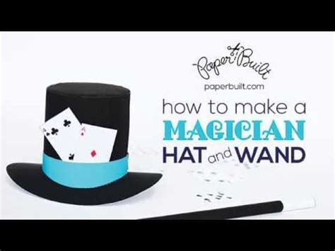 How To Make A Magic Hat Out Of Paper - how to make a magician hat and wand by paper built