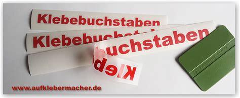 Fahrzeugbeschriftung Bestellen by Aufklebermachershop Klebebuchstaben G 252 Nstig Und Schnell