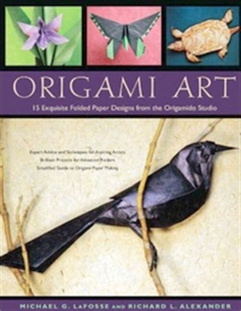 Origami Book Cover - origami by michael g lafosse and richard l